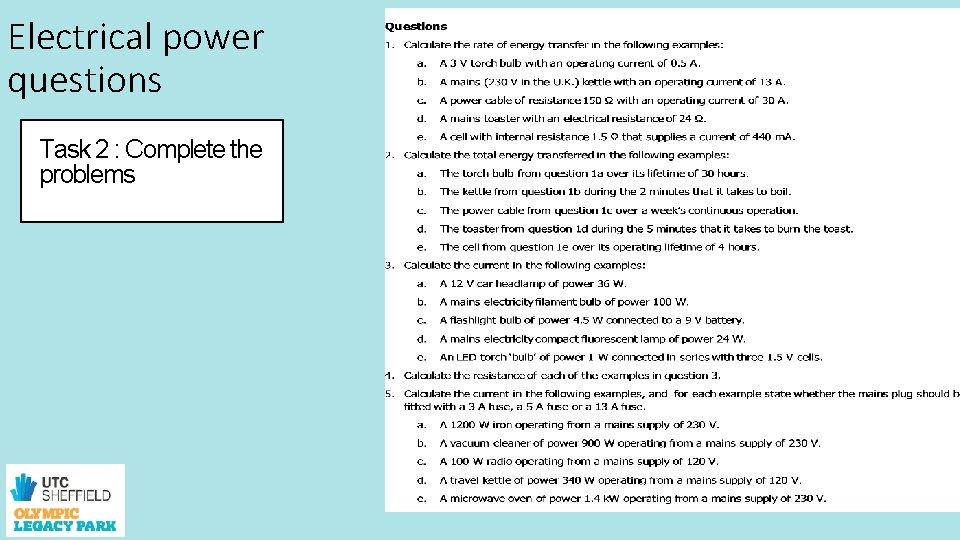 Electrical power questions Task 2 : Complete the problems