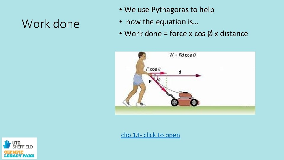 Work done • We use Pythagoras to help • now the equation is… •