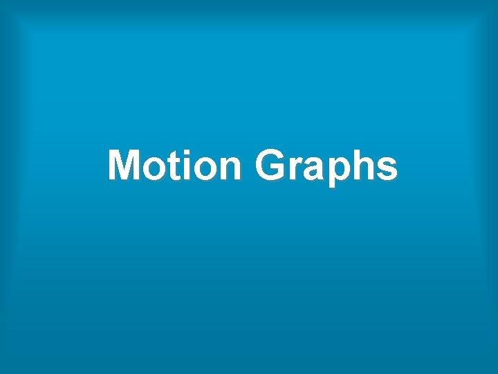 Motion Graphs