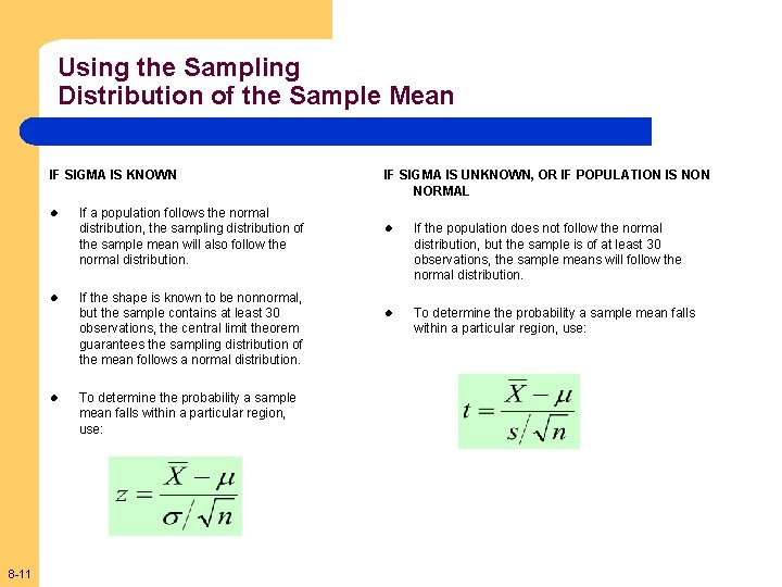 Using the Sampling Distribution of the Sample Mean IF SIGMA IS KNOWN l l