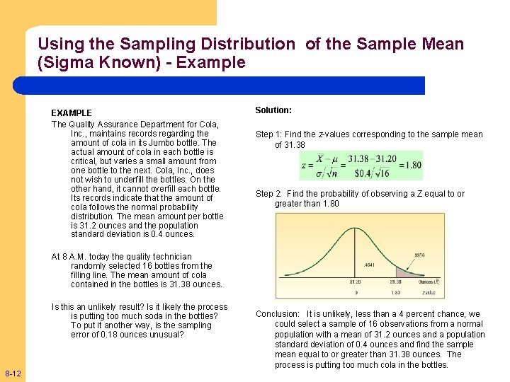 Using the Sampling Distribution of the Sample Mean (Sigma Known) - Example EXAMPLE The