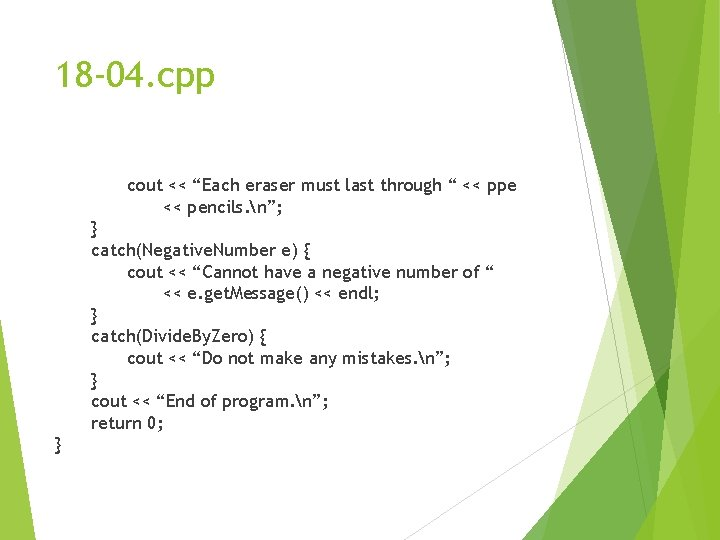 """18 -04. cpp cout << """"Each eraser must last through """" << ppe <<"""