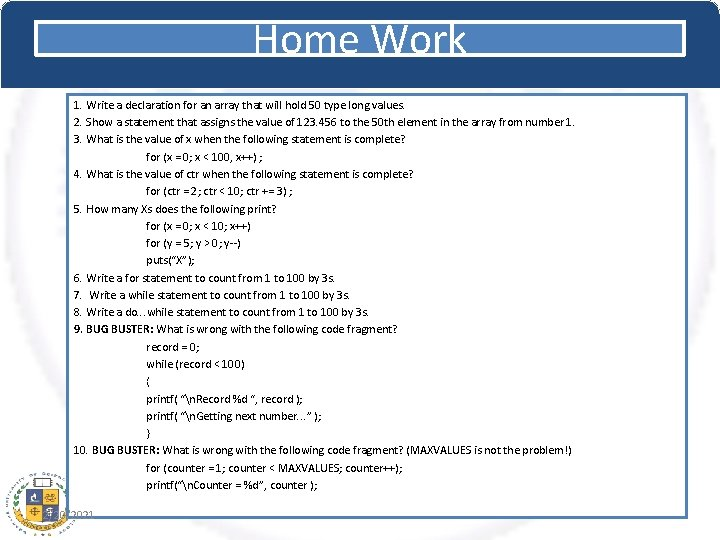 Home Work 1. Write a declaration for an array that will hold 50 type