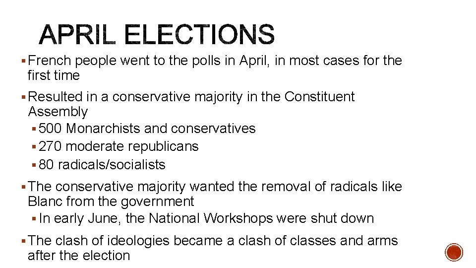 § French people went to the polls in April, in most cases for the