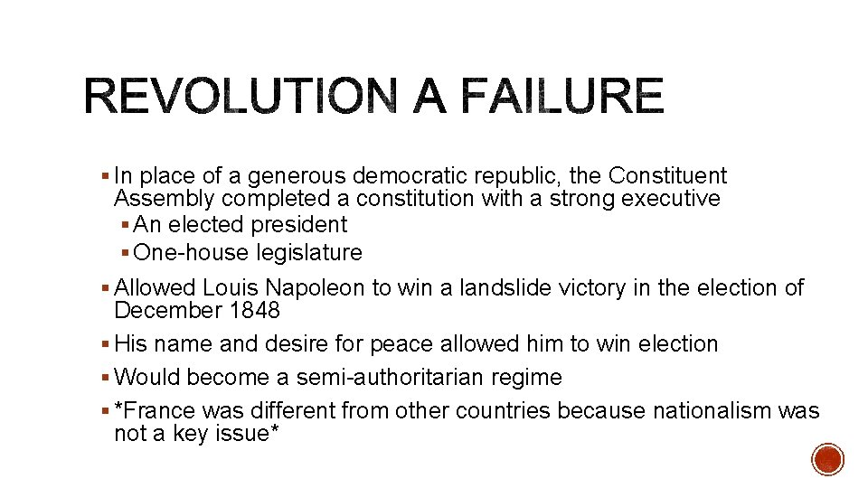 § In place of a generous democratic republic, the Constituent Assembly completed a constitution