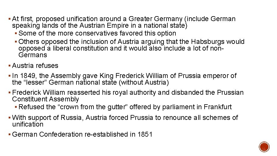 § At first, proposed unification around a Greater Germany (include German speaking lands of
