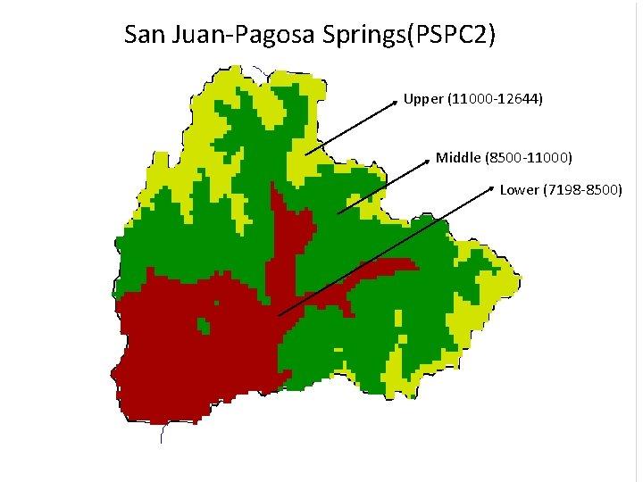 San Juan-Pagosa Springs(PSPC 2) Upper (11000 -12644) Middle (8500 -11000) Lower (7198 -8500)