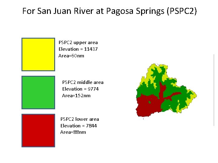For San Juan River at Pagosa Springs (PSPC 2) PSPC 2 upper area Elevation