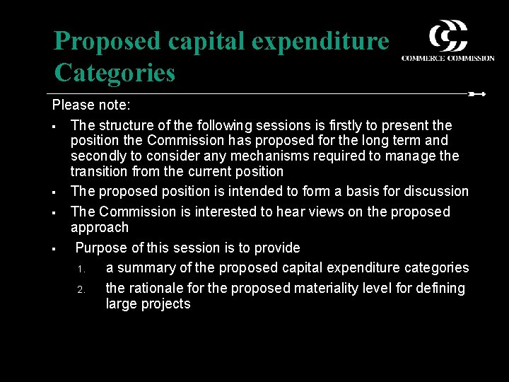 Proposed capital expenditure Categories Please note: § The structure of the following sessions is