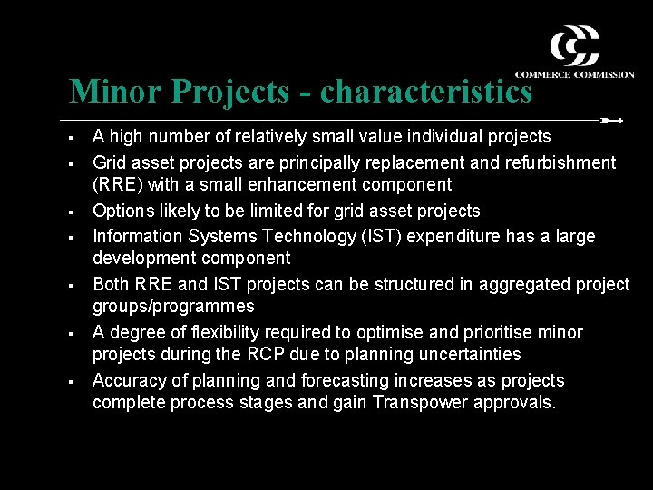 Minor Projects - characteristics § § § § A high number of relatively small