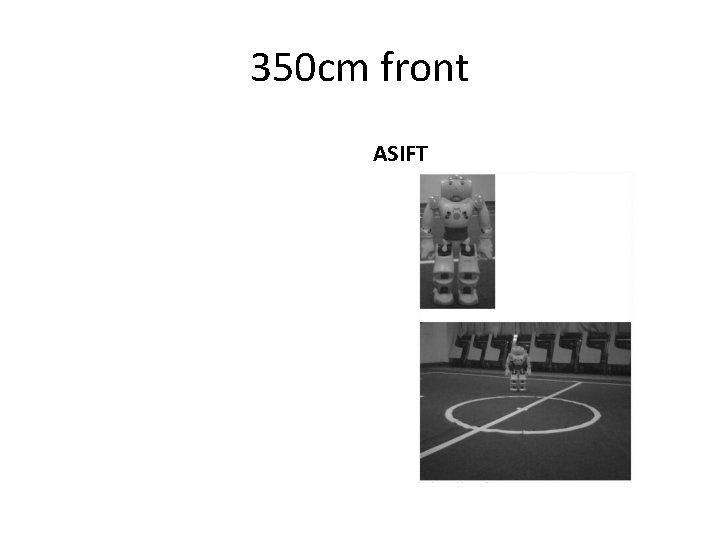 350 cm front ASIFT