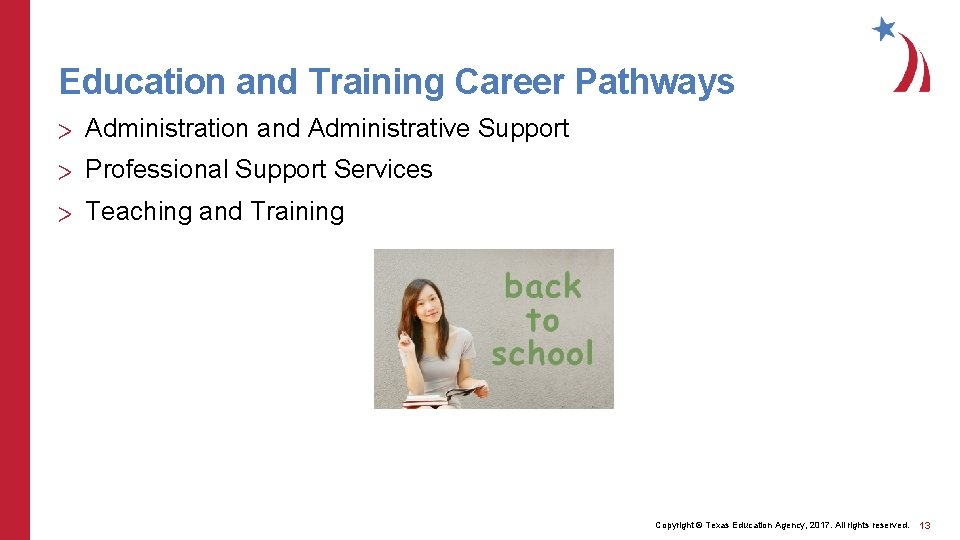 Education and Training Career Pathways > Administration and Administrative Support > Professional Support Services