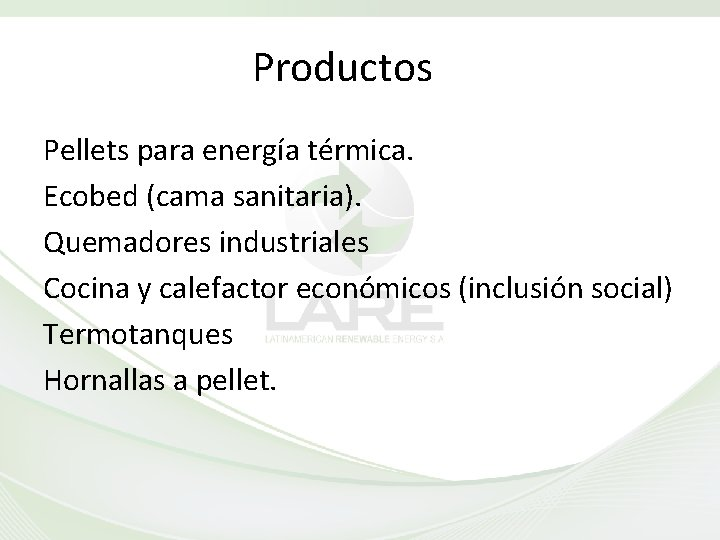 Productos Pellets para energía térmica. Ecobed (cama sanitaria). Quemadores industriales Cocina y calefactor económicos