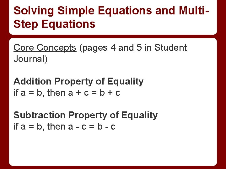 Solving Simple Equations and Multi. Step Equations Core Concepts (pages 4 and 5 in