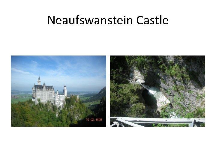 Neaufswanstein Castle
