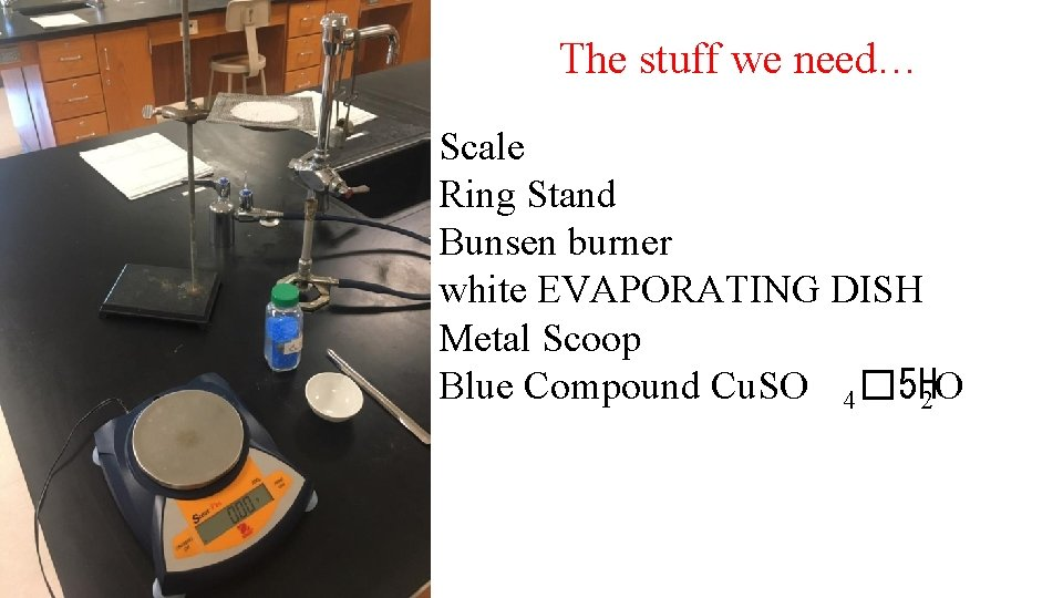 The stuff we need… Scale Ring Stand Bunsen burner white EVAPORATING DISH Metal Scoop