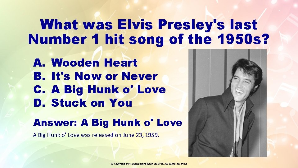 What was Elvis Presley's last Number 1 hit song of the 1950 s? A.