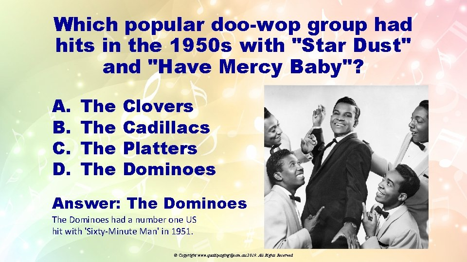 """Which popular doo-wop group had hits in the 1950 s with """"Star Dust"""" and"""