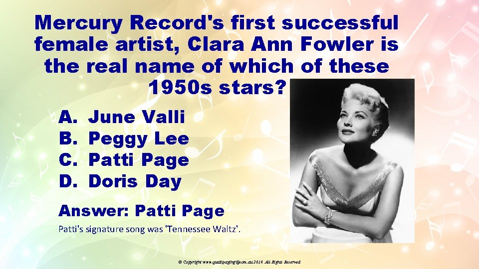 Mercury Record's first successful female artist, Clara Ann Fowler is the real name of