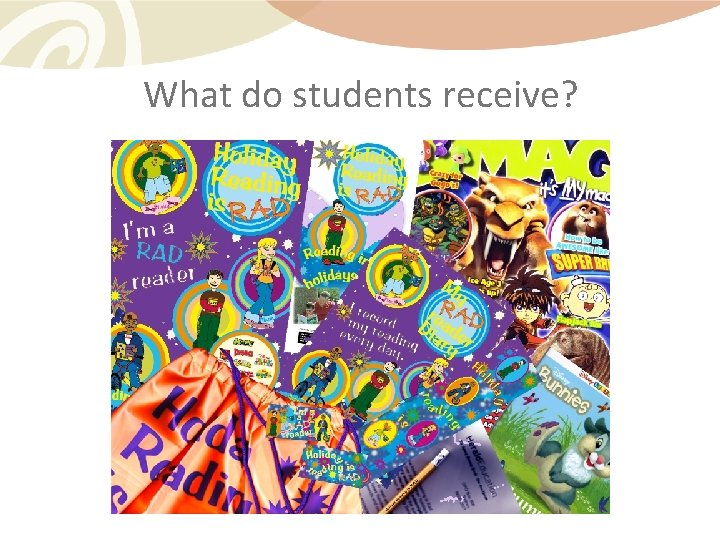 What do students receive?