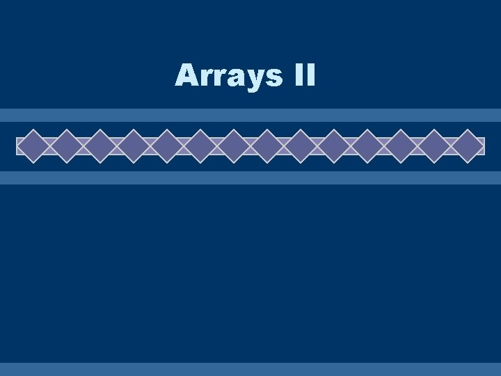 Arrays II