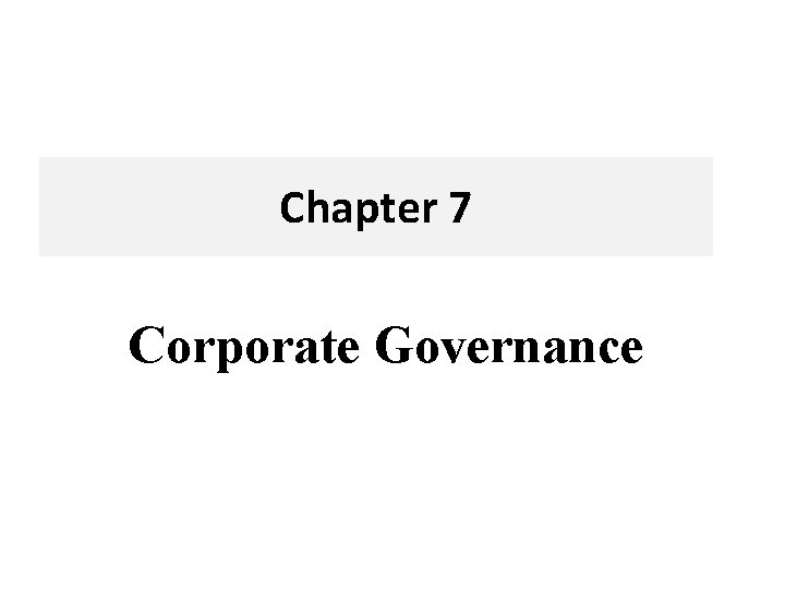 Chapter 7 Corporate Governance