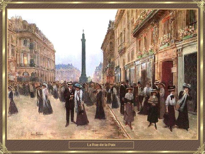 La Rue de la Paix