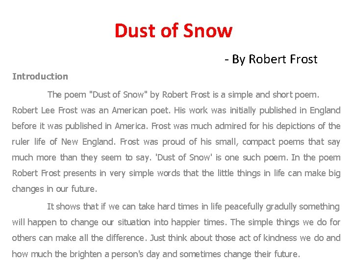 Dust of Snow - By Robert Frost Introduction The poem