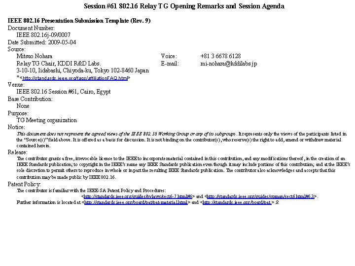 Session #61 802. 16 Relay TG Opening Remarks and Session Agenda IEEE 802. 16