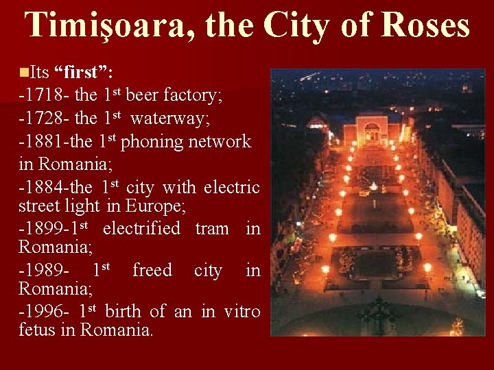 """Timişoara, the City of Roses n. Its """"first"""": -1718 - the 1 st beer"""