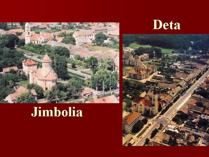 Deta Jimbolia