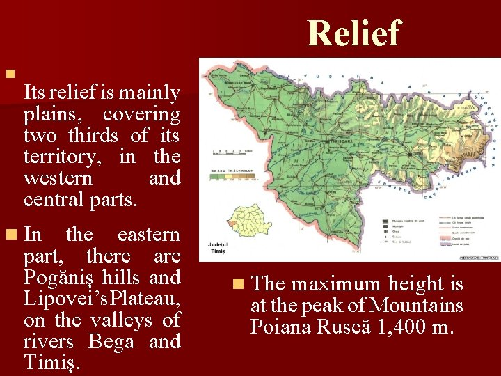 Relief n Its relief is mainly plains, covering two thirds of its territory, in