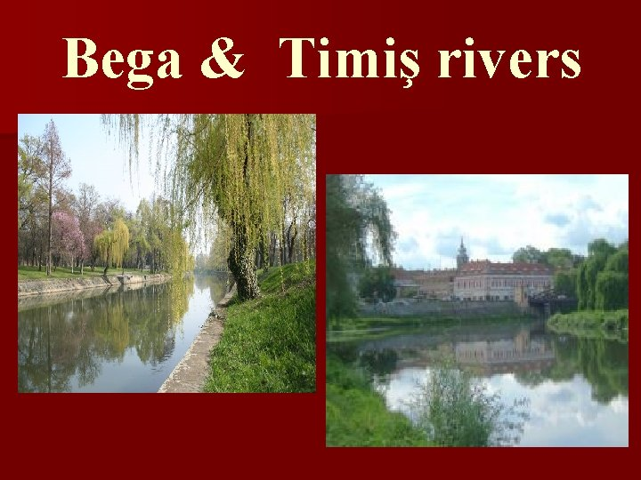 Bega & Timiş rivers