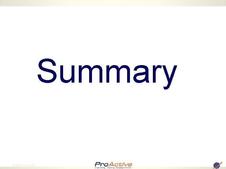 Summary 80 Denis Caromel