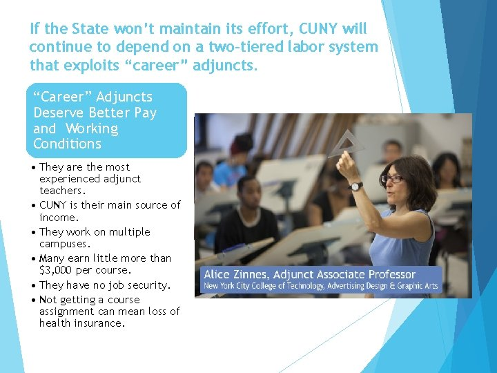 If the State won't maintain its effort, CUNY will continue to depend on a