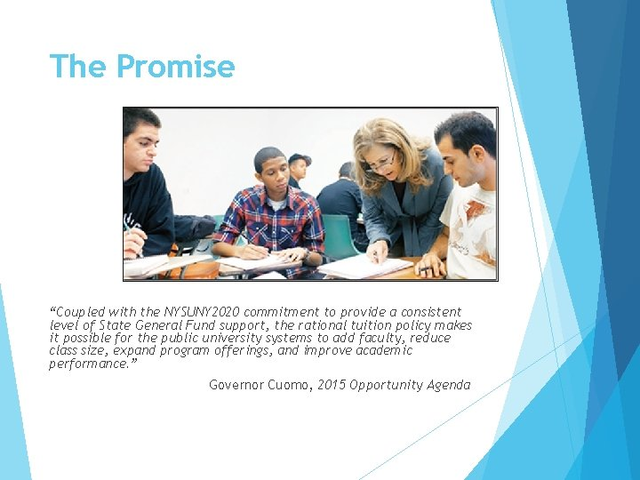 """The Promise """"Coupled with the NYSUNY 2020 commitment to provide a consistent level of"""