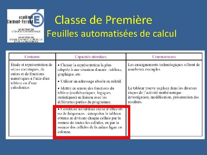 Classe de Première Feuilles automatisées de calcul
