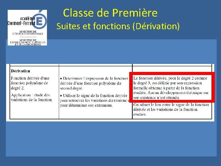 Classe de Première Suites et fonctions (Dérivation)
