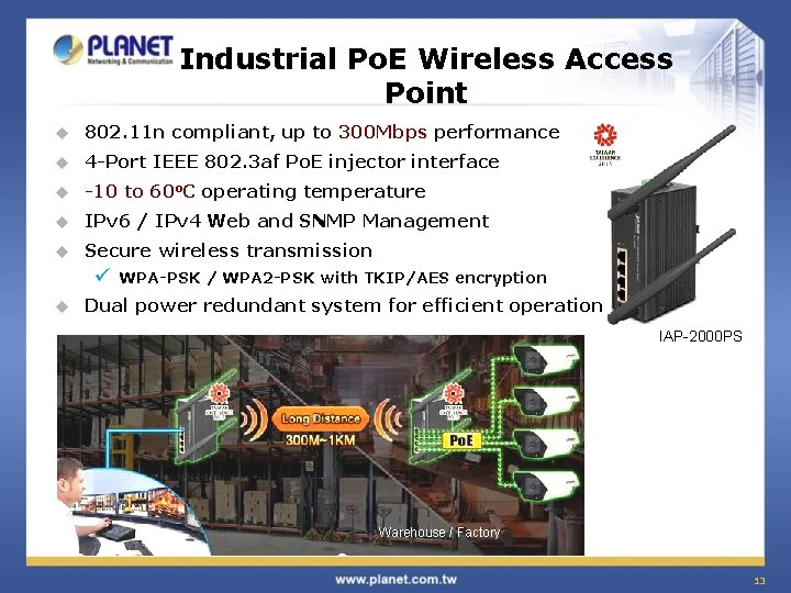 Industrial Po. E Wireless Access Point u 802. 11 n compliant, up to 300