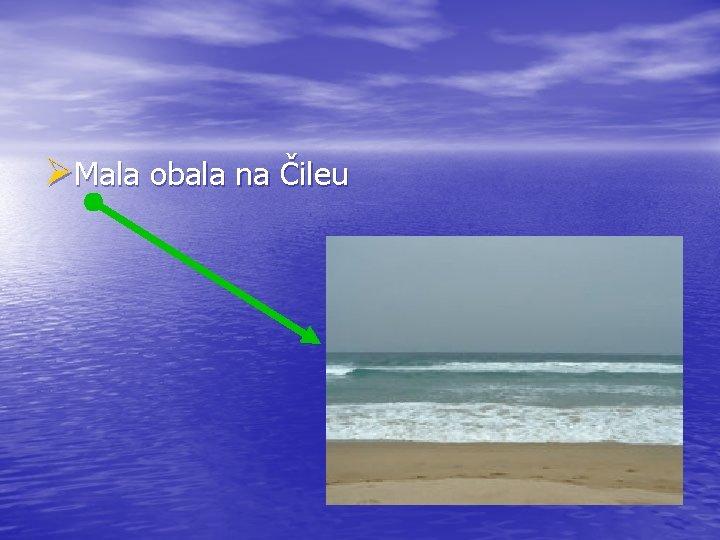ØMala obala na Čileu