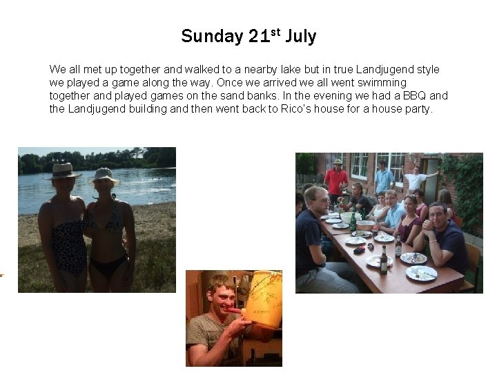 Sunday 21 st July We Click allto met edit up. Master together text andstyles