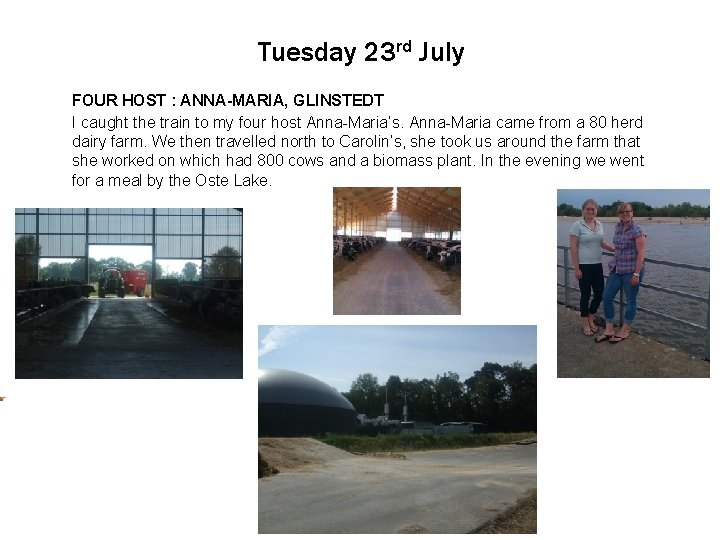 Tuesday 23 rd July FOURto. HOST Click edit Master : ANNA-MARIA, text styles GLINSTEDT