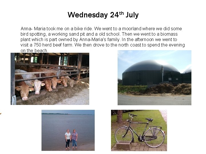Wednesday 24 th July Anna. Click to Maria edit took Master me text on