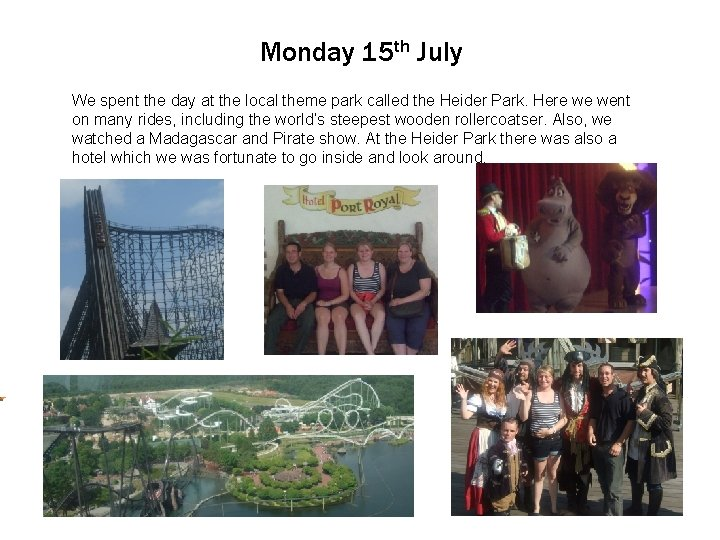 Monday 15 th July We Click spent to edit the Master day at the