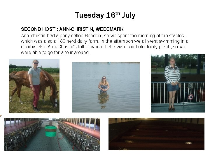 Tuesday 16 th July SECOND Click to edit HOST Master : ANN-CHRISTIN, text styles