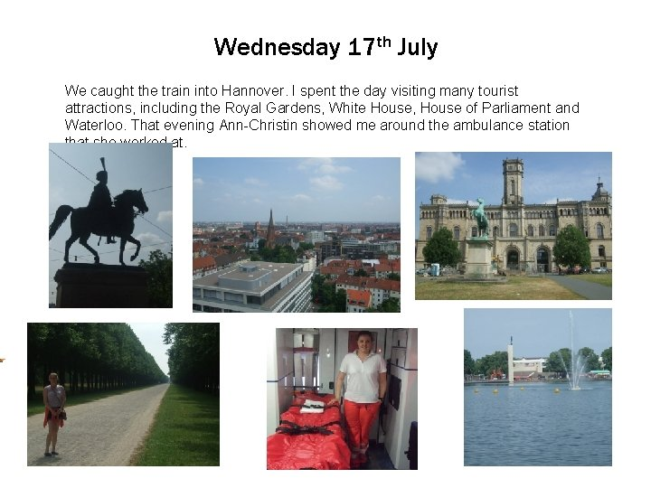 Wednesday 17 th July We Click caught to edit the. Master train into text.