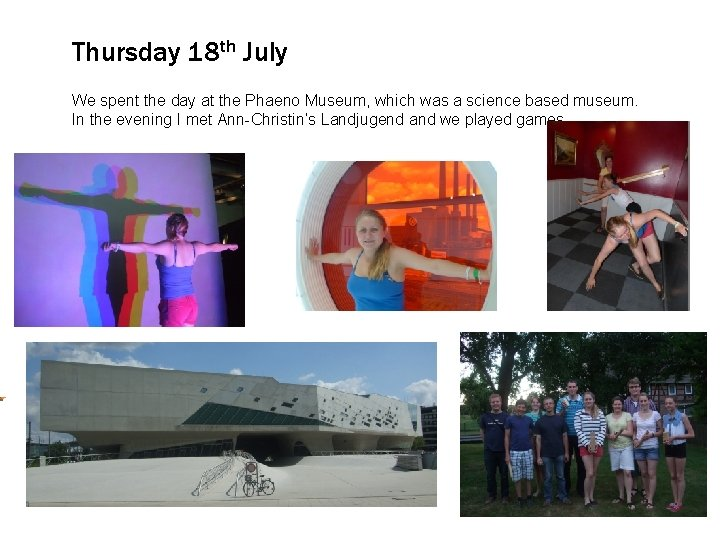 Thursday 18 th July We Click spent to edit the Master day at the