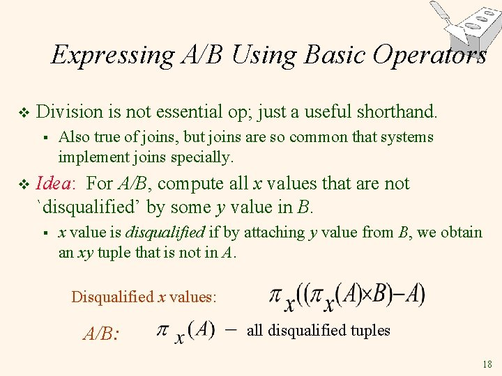 Expressing A/B Using Basic Operators v Division is not essential op; just a useful