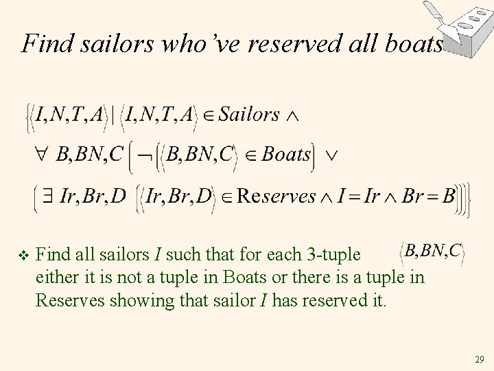 Find sailors who've reserved all boats v Find all sailors I such that for