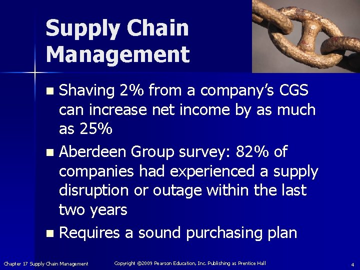 Supply Chain Management Shaving 2% from a company's CGS can increase net income by
